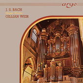 Gillian Weir - A Celebration, Vol. 4 - J.S. Bach de Gillian Weir