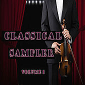 Classical Sampler Volume One by Various Artists