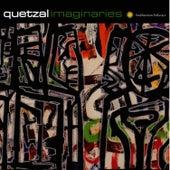 Imaginaries by Quetzal