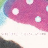 Cleat Talking - Single by Still Flyin'