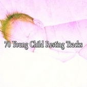 70 Young Child Resting Tracks by Calming Sounds