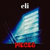 Pieces by Eli