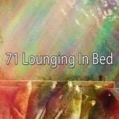 71 Lounging in Bed von Rockabye Lullaby
