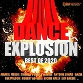 Dance Explosion : Best of 2020 by Various Artists