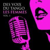 Des Voix du Tango- Les Femmes, Vol 1 by Various Artists