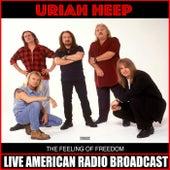 The Feeling Of Freedom (Live) de Uriah Heep