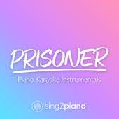 Prisoner (Piano Karaoke Instrumentals) de Sing2Piano (1)