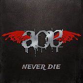 Never Die by Age of Evil