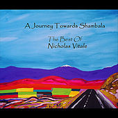 A Journey Towards Shambala: The Best of Nicholas Vitale de Nicholas Vitale