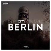Deep City Grooves Berlin, Vol. 9 von Various Artists