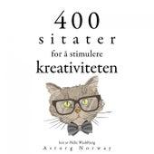 400 sitater for å stimulere kreativitet (Samle de beste tilbudene) by Albert Einstein