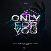 Only For You (Remixes) von Nicky Romero