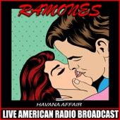 Havana Affair (Live) by The Ramones