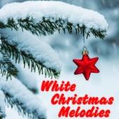 White Christmas Melodies de Various Artists