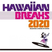 Hawaiian Breaks 2020 by Various Artists