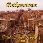 Gethsemane von Shabazz the Disciple
