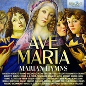 Ave Maria: Marian Hymns von Various Artists