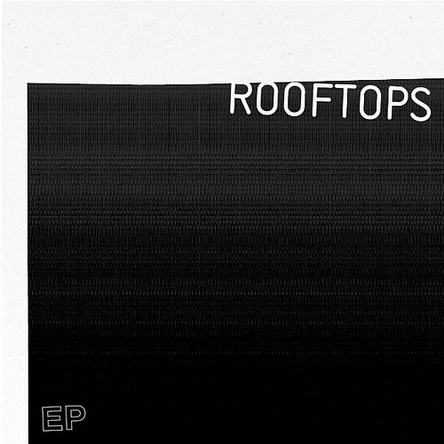 Rooftops - EP by Fellowship Church