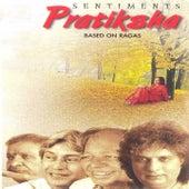 Sentiments Pratiksha Based on Ragas de Pt. Shivkumar Sharma, Pt. Ram Narayan, Ustad Amjad Ali Khan, Pt. Hari Prasad Chaurasiya