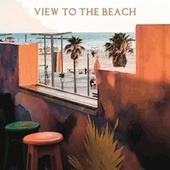 View to the Beach by Richard Anthony
