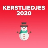 Kerstliedjes 2020 de Various Artists