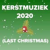 Kerstmuziek 2020 (Last Christmas) de Various Artists