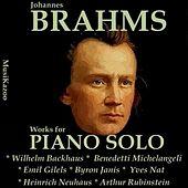 Brahms, Vol. 10 : Works for Piano Solo by Various Artists