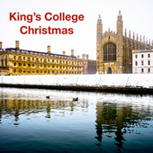King's College Christmas by Choir of King's College, Cambridge