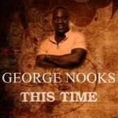 This Time de George Nooks