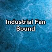 Industrial Fan Sound by White Noise Babies