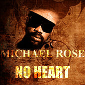No Heart de Mykal Rose