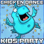 Chicken Dance Kids Party by Chicken Dance Kids Party