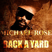 Back A Yard de Mykal Rose