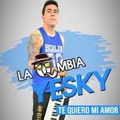 Te Quiero Mi Amor de La Qmbia Yesky