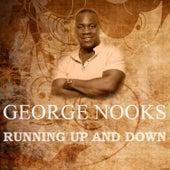 Running Up & Down de George Nooks