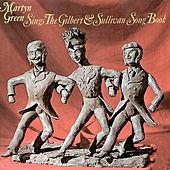 Martyn Green Sings the Gilbert and Sullivan Songbook de Various Artists