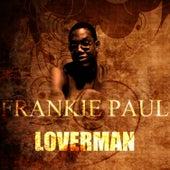 Loverman by Frankie Paul