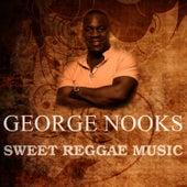 Sweet Reggae Music de George Nooks