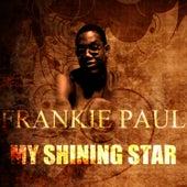 My Shining Star by Frankie Paul
