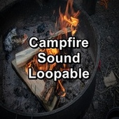 Campfire Sound Loopable von Christmas Songs