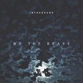 We the Brave de InfraSound Music