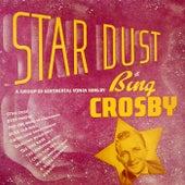 Star Dust by Bing Crosby