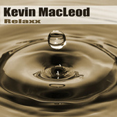 Relaxx by Kevin MacLeod