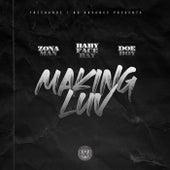 Making Luv to it (feat. Babyface Ray, Doe Boy) von Zona Man