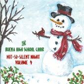 Not-so-Silent Night, Vol. 4 de The Buena High School Choir