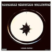 Cascadian Christmas Collection (Second Edition) by Various Artists