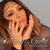 Presence by Michelle Gold