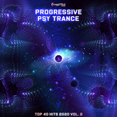 Progressive Psy Trance Top 40 Hits 2020, Vol. 2 by Various Artists