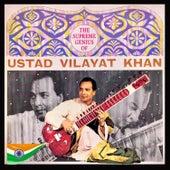 The Supreme Genius of Ustad Vilayat Khan by Ustad Vilayat Khan