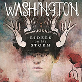 Riders On The Storm by Washington